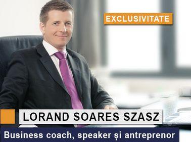 Business coaching, cu Lorand Soares Szasz: despre secretele succesului în vânzări