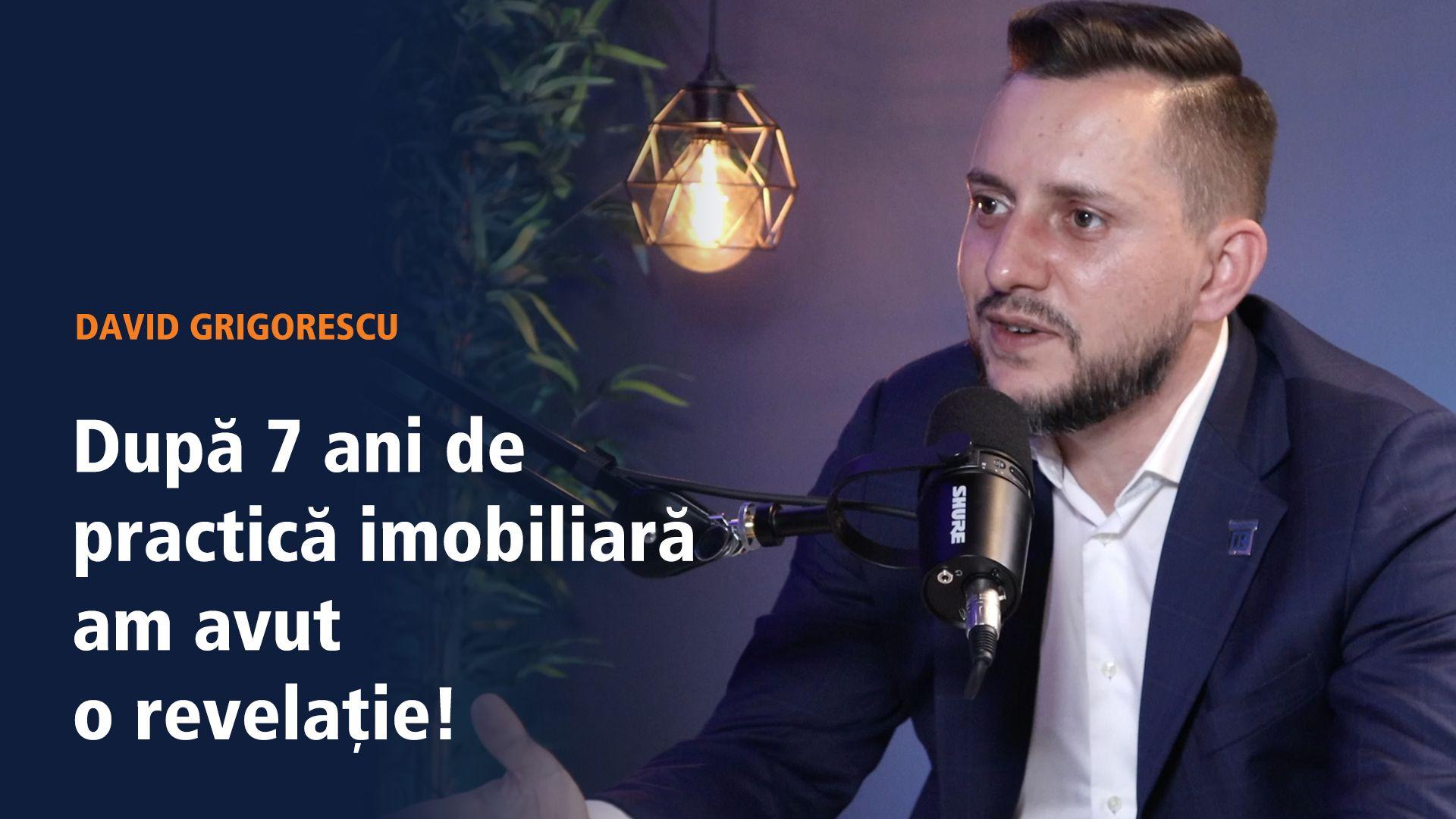 David Grigorescu - După 7 ani de practică imobiliară am avut o revelație